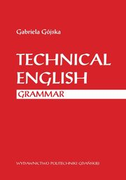 Technical english grammar, Gójska Gabriela