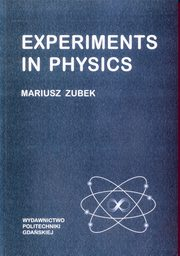 Experiments in physics, Zubek Mariusz