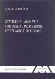 Statistical analysis for digital processing of pelagic fish echoes, Moszyński Marek
