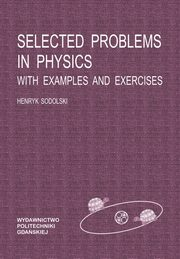 ksiazka tytuł: Selected problems in physics with examples and exercises, wyd. 3 autor: Sodolski Henryk