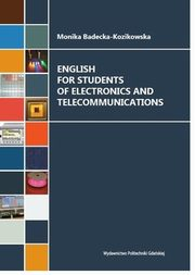 English for Students of Electronics and Telecommunications, Badecka-Kozikowska Monika