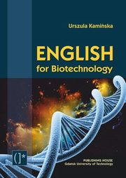 English for Biotechnology, Kamińska Urszula