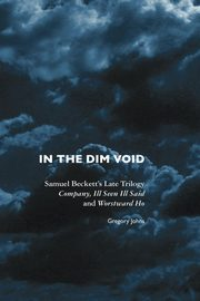 In the Dim Void, Johns Gregory