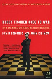 Bobby Fischer Goes to War, Edmonds David