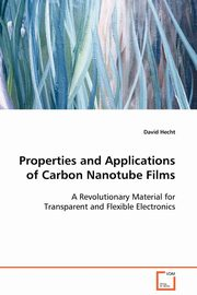 Properties and Applications of Carbon Nanotube Films, Hecht David