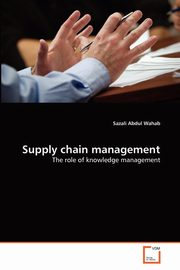 ksiazka tytuł: Supply chain management autor: Abdul Wahab Sazali