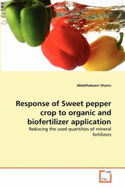 Response of Sweet pepper crop to organic and biofertilizer application, Shams Abdelhakeem