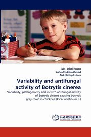 Variability and antifungal activity of Botrytis cinerea, Hosen Md. Iqbal