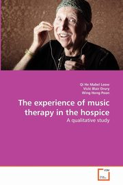 The experience of music therapy in the hospice, Leow Qi He Mabel