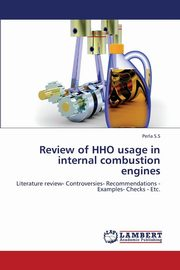 Review of Hho Usage in Internal Combustion Engines, S. S. Perla