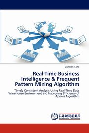 Real-Time Business Intelligence & Frequent Pattern Mining Algorithm, Tank Darshan