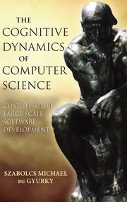 Cognitive Dynamics of Computer Science, de Gyurky