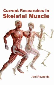 Current Researches in Skeletal Muscle,