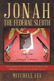 Jonah, the Federal Sleuth, Lee Mitchell