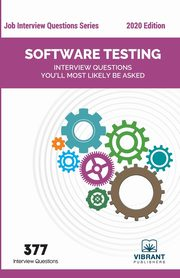 Software Testing Interview Questions You'll Most Likely Be Asked,