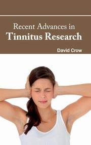 Recent Advances in Tinnitus Research,