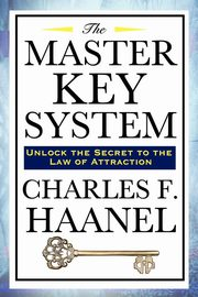 The Master Key System, Haanel Charles F.