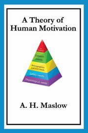 A Theory of Human Motivation, Maslow Abraham H.
