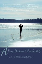 ksiazka tytuł: A Very Personal Leadership autor: Dougall PhD Colleen Mac