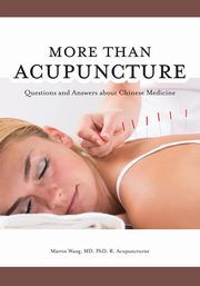 More Than Acupuncture, Wang Martin
