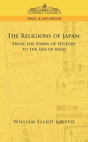 The Religions of Japan, Griffis William Elliot