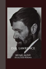 Being Alive, Lawrence D. H.