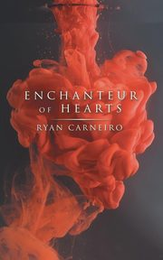 Enchanteur of Hearts, Carneiro Ryan