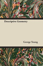 Descriptive Geometry, Young George