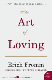 Art of Loving, The, Fromm Erich