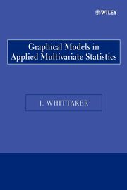 Graphical Models in Applied Multivariate, Whittaker