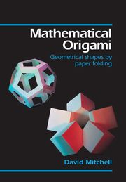 Mathematical Origami, Mitchell David