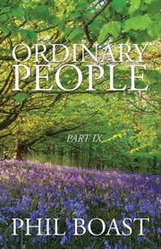 Ordinary People, Phil Boast