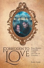 Forbidden to Love, Ouellet Louise