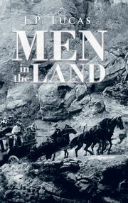 Men in the Land, Lucas J.P.