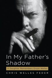 In My Father's Shadow, Feder Chris Welles