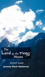 The Lord of the Rings Movies, Robinson Jeremy Mark