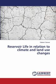 ksiazka tytuł: Reservoir Life in relation to climate and land use changes autor: Sarwar Saleem