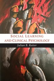 Social Learning and Clinical Psychology, Rotter Julian B.