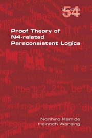 Proof Theory of N4-Paraconsistent Logics, Kamide Norihiro