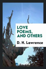 Love poems, and others, Lawrence D. H.