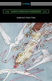 ksiazka tytuł: Andersen's Fairy Tales (with and Introduction by Edmund Gosse) autor: Andersen Hans Christian
