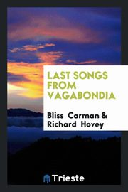 Last Songs from Vagabondia, Carman Bliss