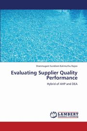 ksiazka tytuł: Evaluating Supplier Quality Performance autor: Kalimuthu Rajoo Shanmugam Sundram