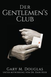 Der Gentlemen's Club - German, Douglas Gary M.