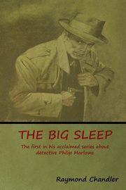 The Big Sleep, Chandler Raymond