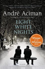 Eight White Nights, Aciman Andre