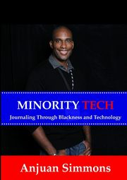 Minority Tech, Simmons Anjuan