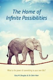 The Home of Infinite Possibilities, Douglas Gary M.
