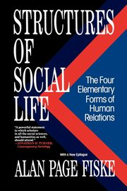 Structures of Social Life, Fiske Alan Page