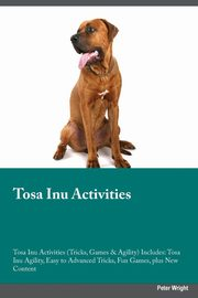 Tosa Inu Activities Tosa Inu Activities (Tricks, Games & Agility) Includes, Black Christopher